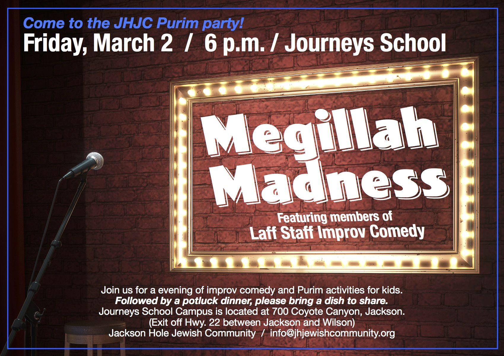 Megillah Madness: Purim Shabbat & Improv Comedy Night @ Journeys School Campus | Jackson | Wyoming | United States